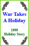 War Takes A Holiday
